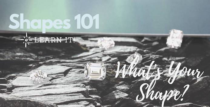 Diamond Shapes: The Biggest, Most Brilliant, and Most Popular Cuts
