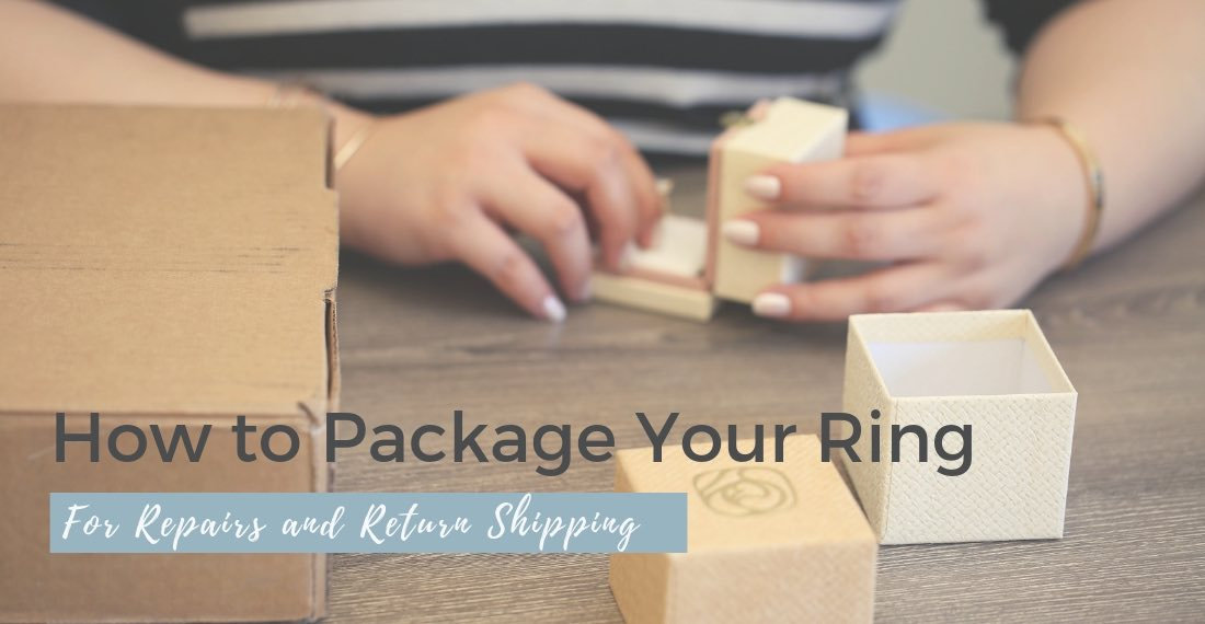 How to package your ring for a touch up at Love & Promise Jewelers.