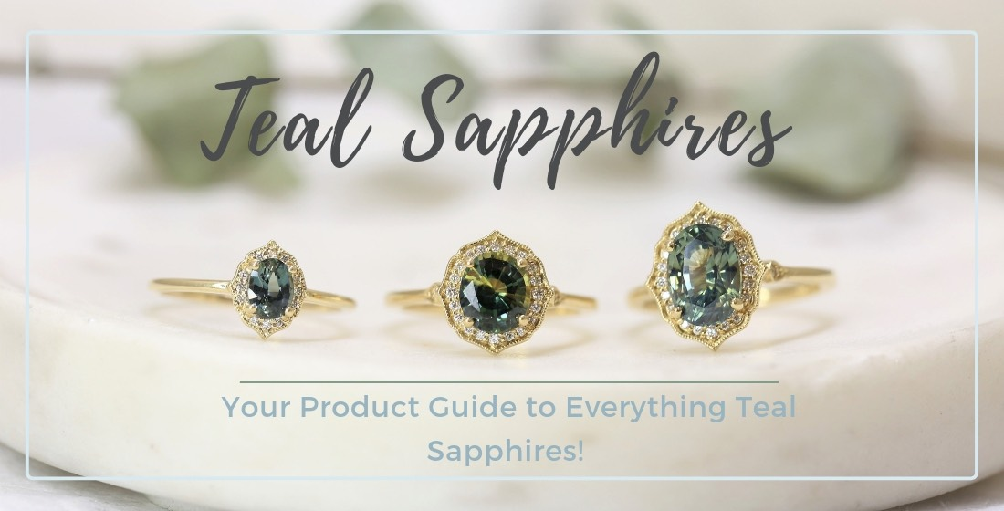 Product Guide: Teal Sapphires