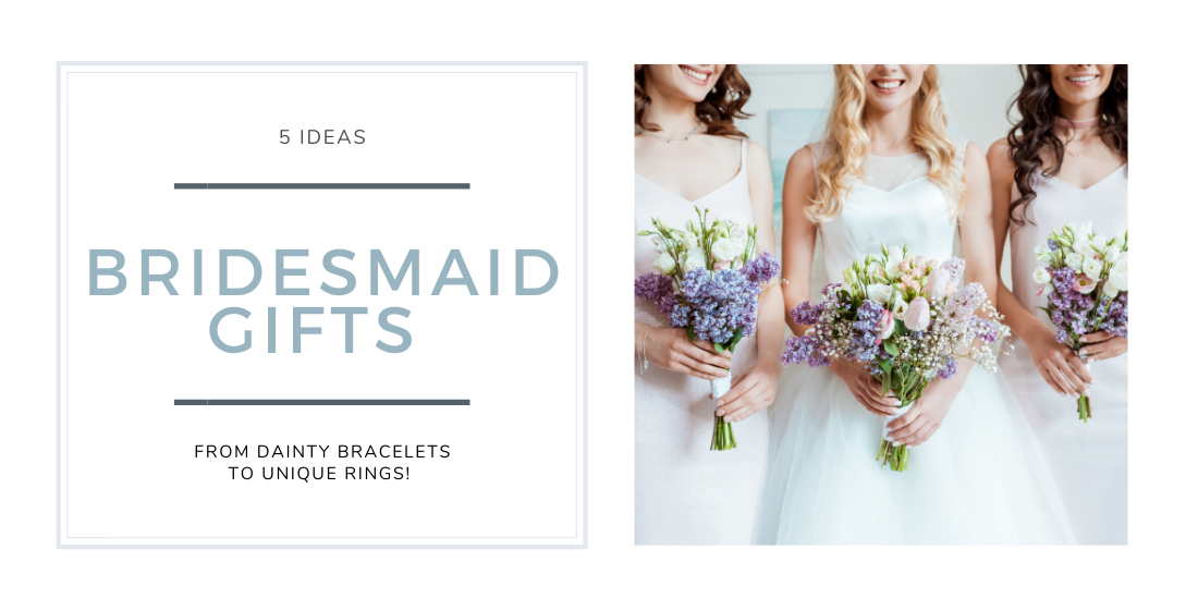 5 ideas for bridesmaids gifts