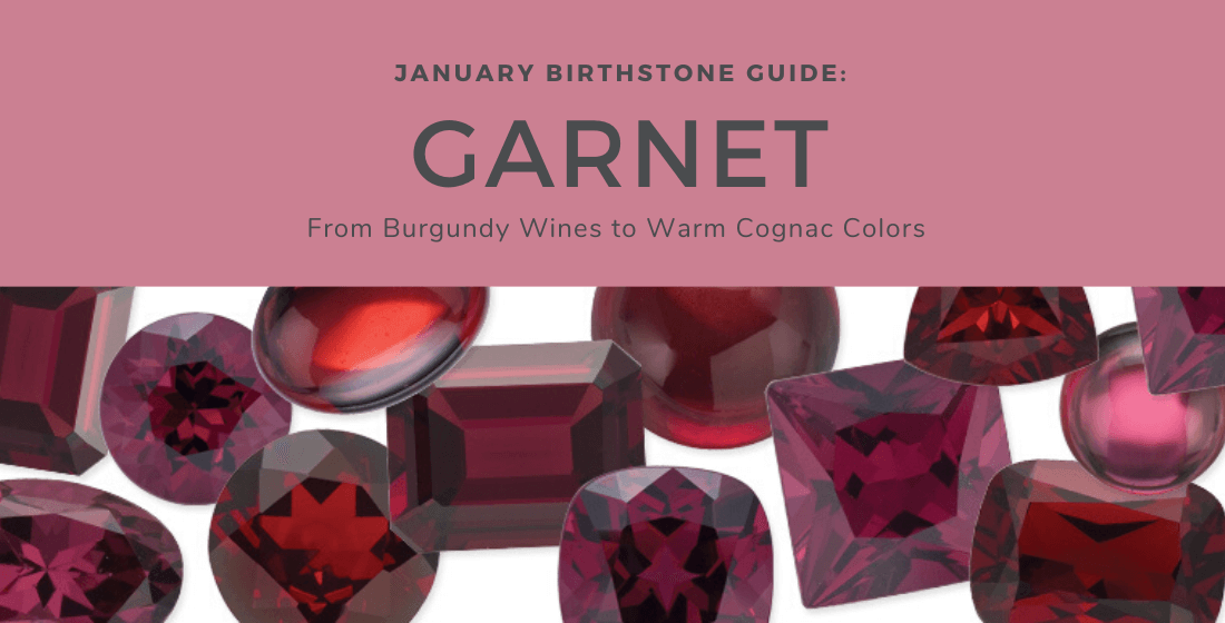 January Birthstone Guide from burgundy wines to warm cognac colors