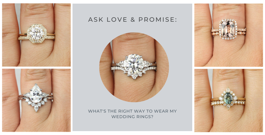 Love and Promise answers: what is the right way to wear my wedding ring?